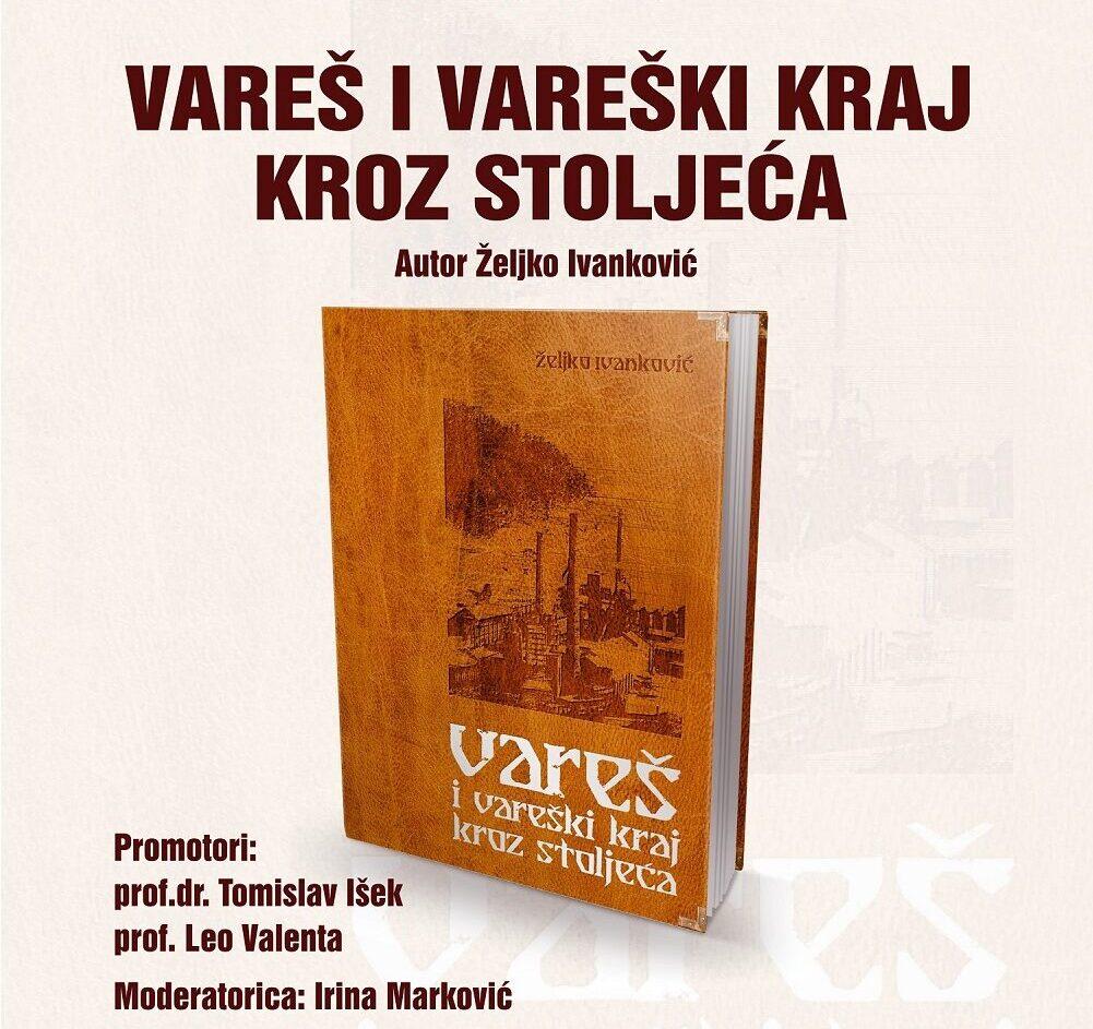 """Predstavljanje monografije """"Vareš i vareški kraj kroz stoljeća"""" u Sarajevu"""